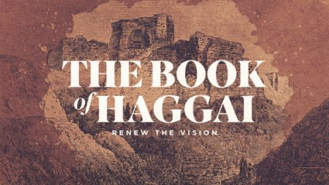 Renew-The-Vision-The-Book-Of-Haggai-576x324.jpg